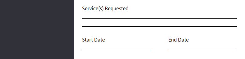 Services Requested, Start Date, End Date